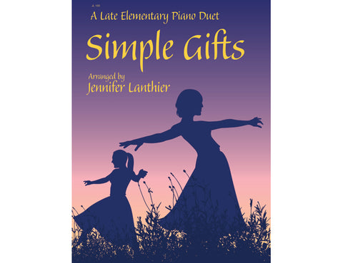 Simple Gifts elementary piano duet arrangement Shaker song dancing in a field