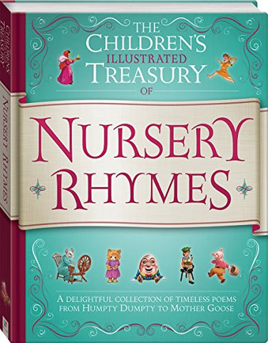 The Children'S Illustrated Treasury Of Nursery Rhymes