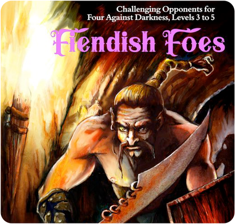 Four Against Darkness: Fiendish Foes