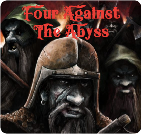 Four Against Darkness: Four Against The Abyss