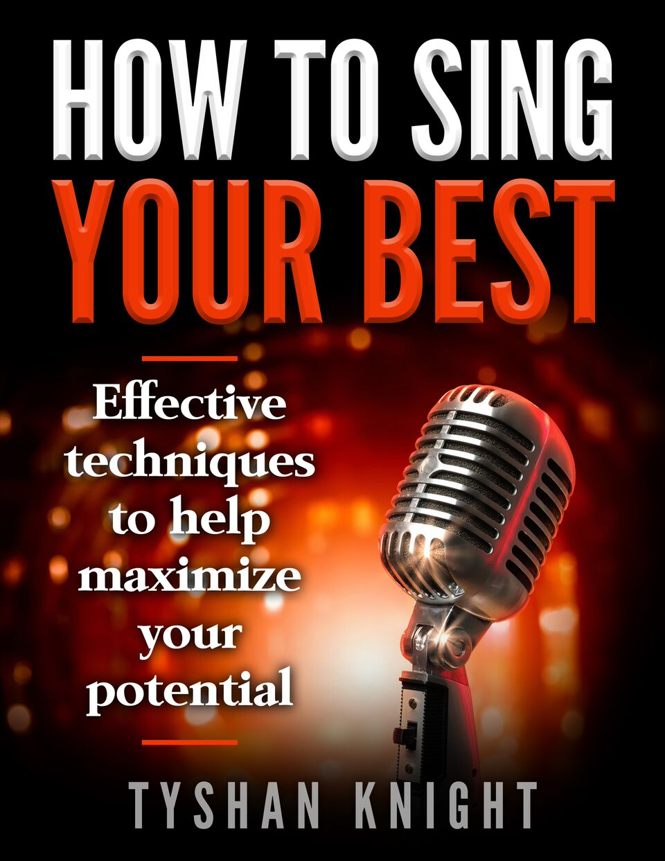 How To Sing Your Best (Ebook & Vocal Package)