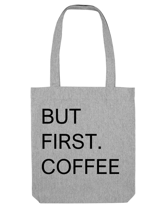 Tote bag -But first coffee