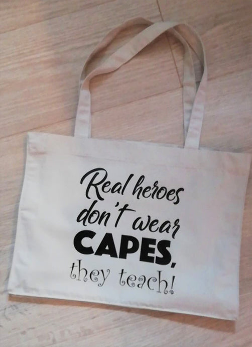 Shopping bag - real heroes don't wear capes, they teach