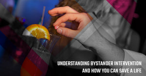Understanding Bystander Intervention And How You Can Save a Life