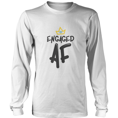 Image of Engaged AF With Crown Apparel