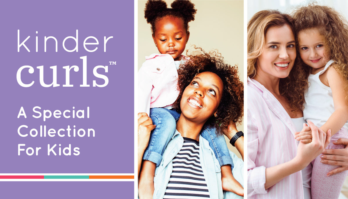 INTRODUCING…KINDER CURLS™.  A Special Collection For Kids!