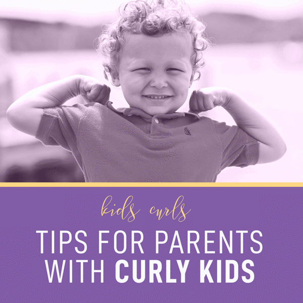 Tips for Parents with Curly Kids