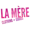 La Mère Clothing + Goods