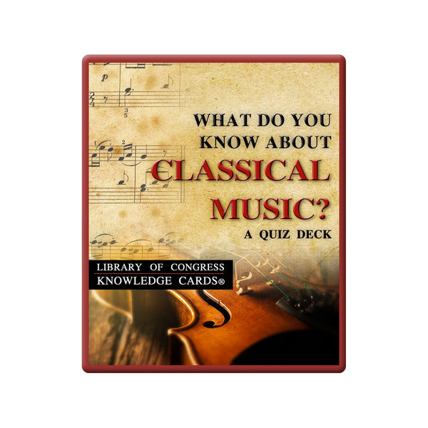 What Do You Know About Classical Music Quiz Deck