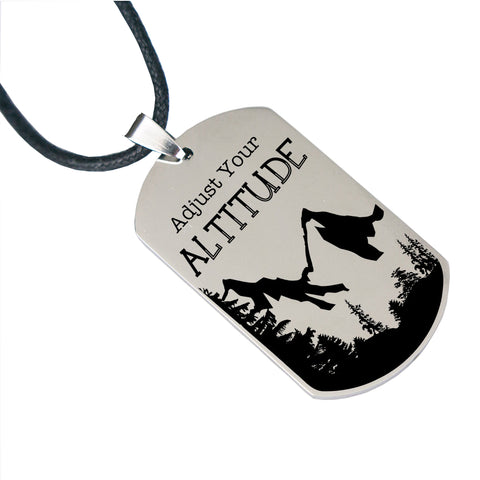 Adjust Your Altitude - Laser Engraved Dog Tag for Men - Stainless Steel - 30""