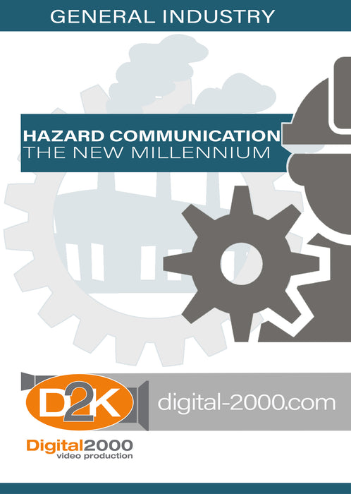 Hazard Communications - The New Millennium (Manufacturing)