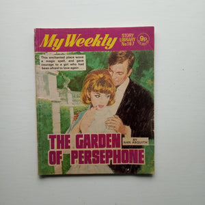 My Weekly Story Library: The Garden of Persephone by Nan Asquith