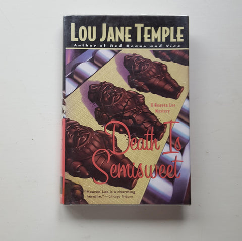 Death is Semisweet by Lou Jane Temple