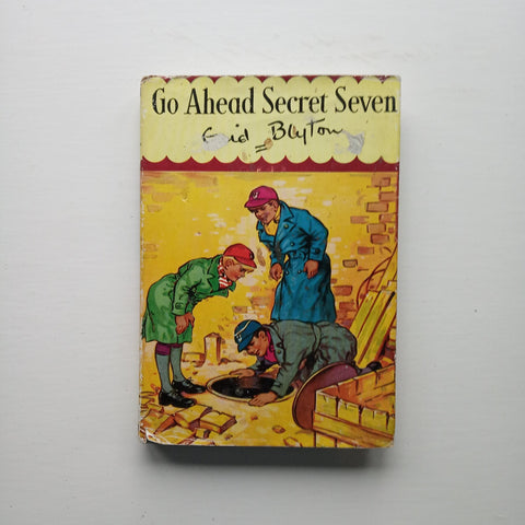 Go Ahead Secret Seven by Enid Blyton