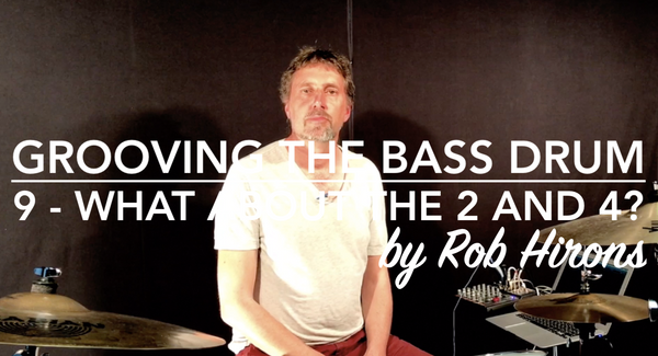 Grooving the Bass Drum Lesson 9 - What about beats 2 and 4? (Intermediate)
