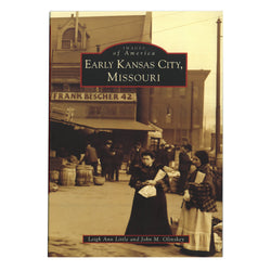 Early Kansas City, Missouri