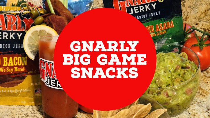 Gnarly Snacks For The Big Game