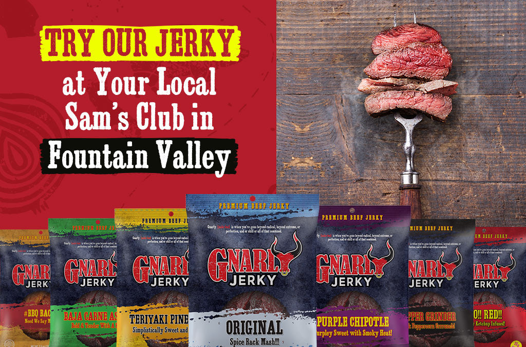 LIMITED TIME ONLY: Gnarly Jerky is @ the Fountain Valley Sam's Club!