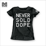 Never Sold Dope Women's Black T-Shirt