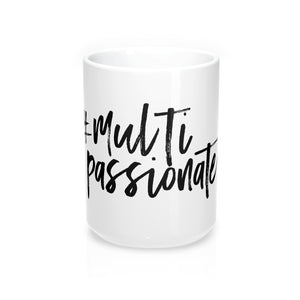 The Multi-Passionate Mug (White)