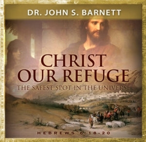 Christ Our Refuge: The Safest Spot in the Universe (MP3 CD)