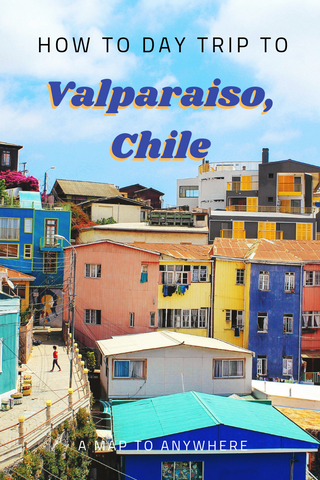 Day trip to Valparaiso Chile