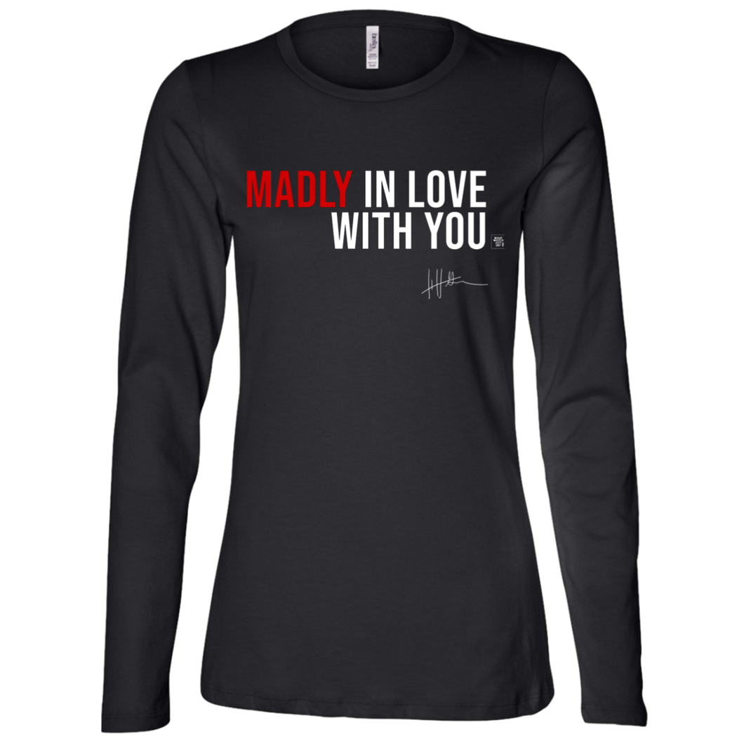 Madly In Love With You - Ladies Long-sleeve Tee