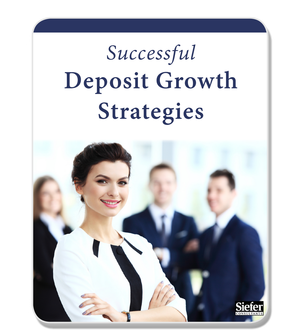 Successful Deposit Growth Strategies