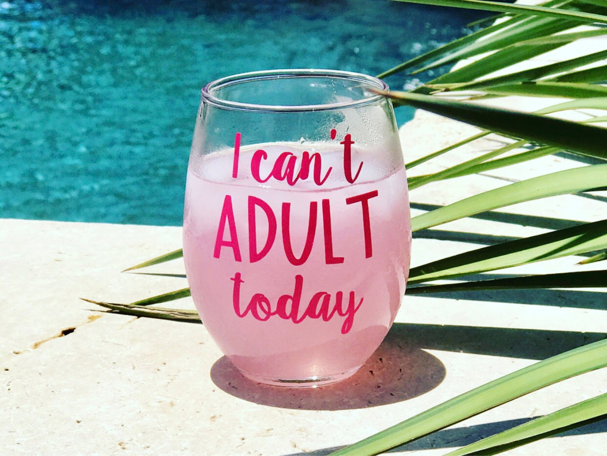 I can't ADULT today stemless wine glass/ custom glass/ trendy glass/ birtgday gift/ personalized glass/
