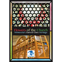 Flowers of the Church: Minnesota's Stained Glass Heritage DVD