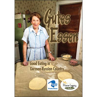 Gutes Essen: Good Eating in German-Russian Country Cookbook