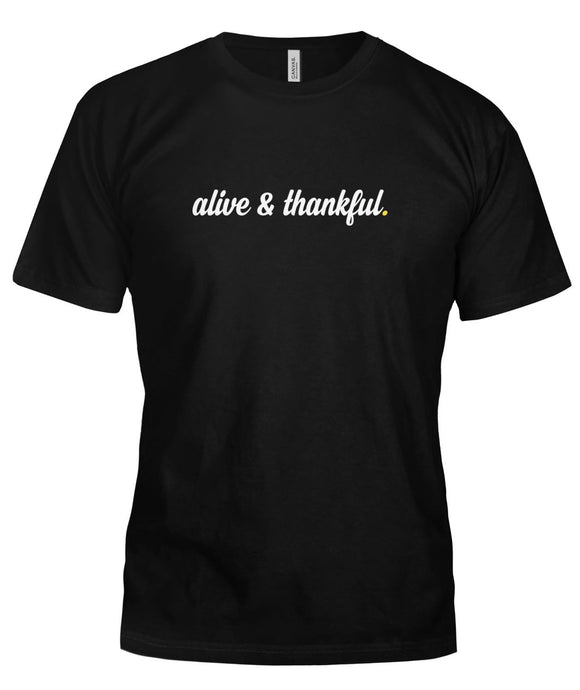 Alive & Thankful Script Unisex T-Shirt