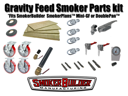 Gravity feed smoker parts kit with Insulation and Casters- Fits SmokerBuilder SmokerPlans Mini GF and DoublPan GF