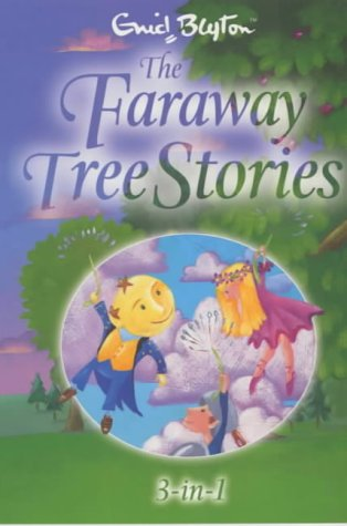 The Faraway Tree Stories: Three Books In One