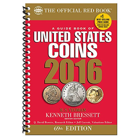 A Guide Book Of United States Coins 2016