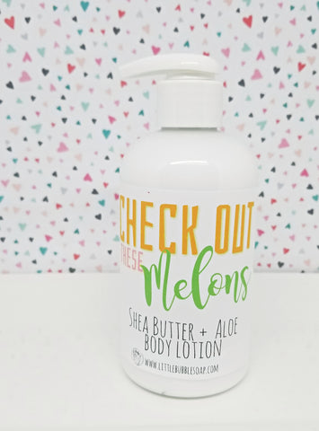 Check Out These Melons~ Shea & Aloe Lotion
