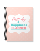 The Positivity & Happiness Planner