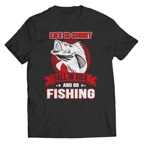 Limited Edition - Call In Sick And Go Fishing