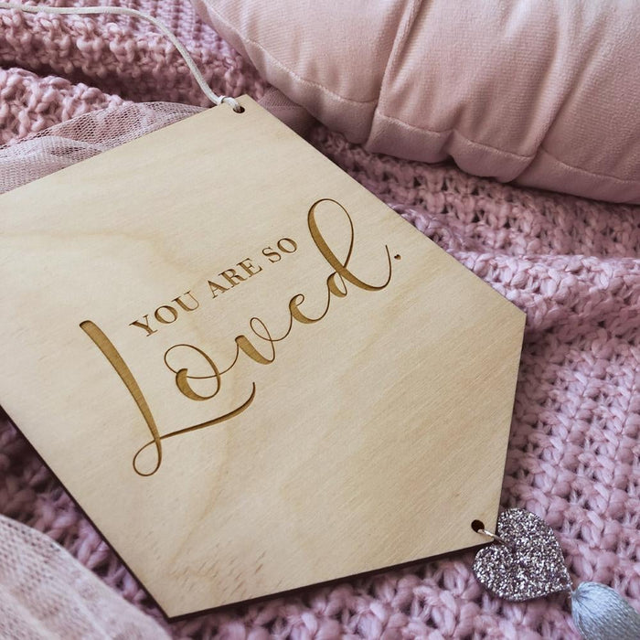 'You Are Loved' Wooden Banner | Hanging Wall Art