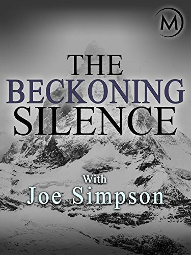 The Beckoning Silence with Joe Simpson