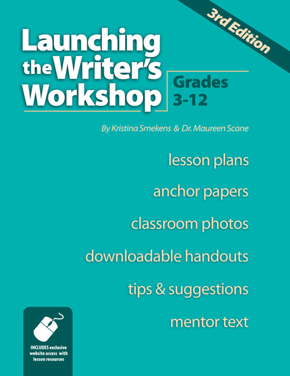 Launching the Writer's Workshop: Grades 3-12 (3rd Edition) </br> Item: 18688