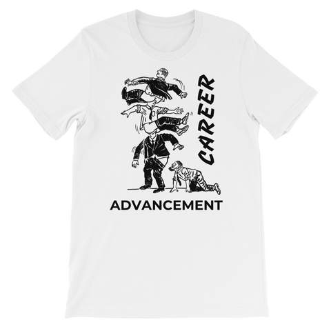Career Advancement Unisex T-Shirt