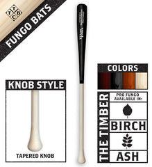 Fungo with Tapered Knob
