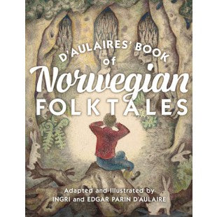 D'aulaires Book of Norwegian Folk Tales