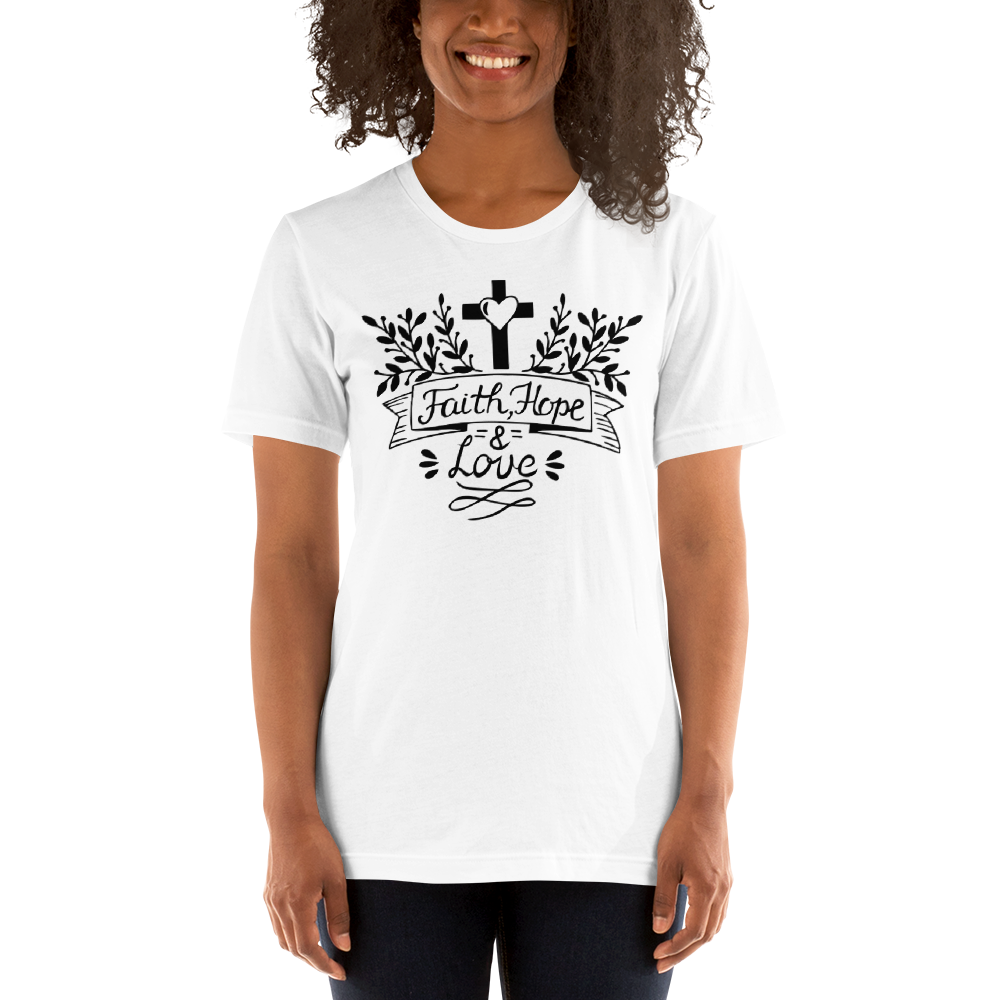 Faith Hope And Love Women's Tee's