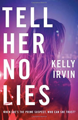 Tell Her No Lies by Kelly Irvin