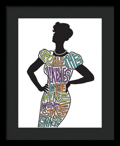 To All The Ladies 2 - Framed Print