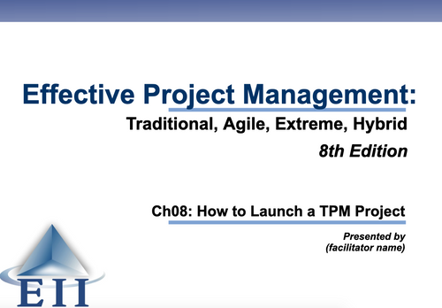 EPM8e Slides Ch08 How to Launch a TPM Project