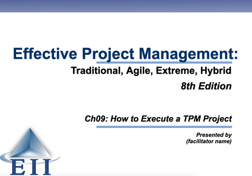 EPM8e Slides Ch09 How to Execute a TPM Project
