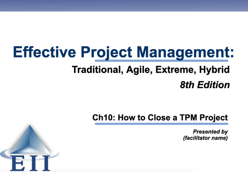 EPM8e Slides Ch10 How to Close a TPM Project